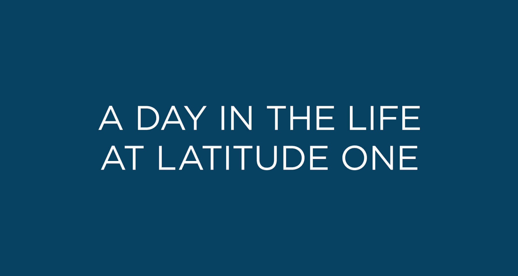 a day in the life at Latitude One
